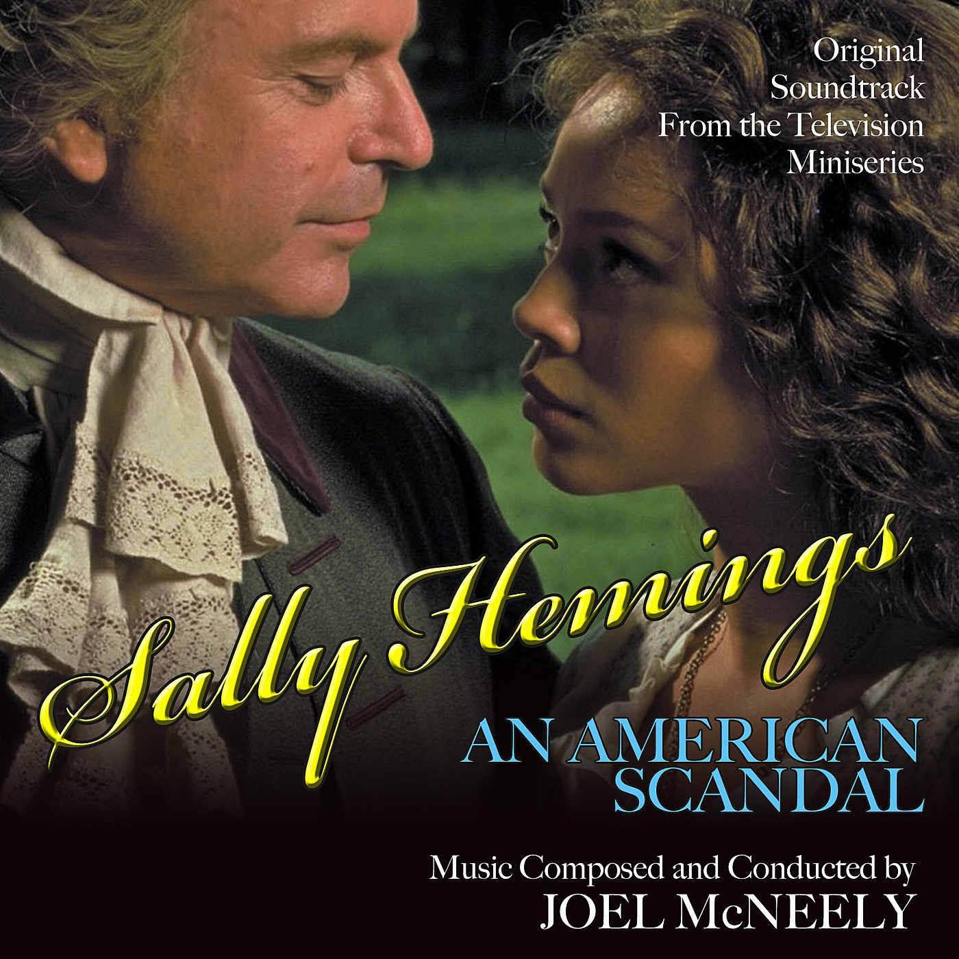 Sally Hemings: An American Scandal - Original Soundtrack from the Television Miniseries
