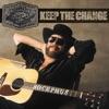 Keep the Change - Single
