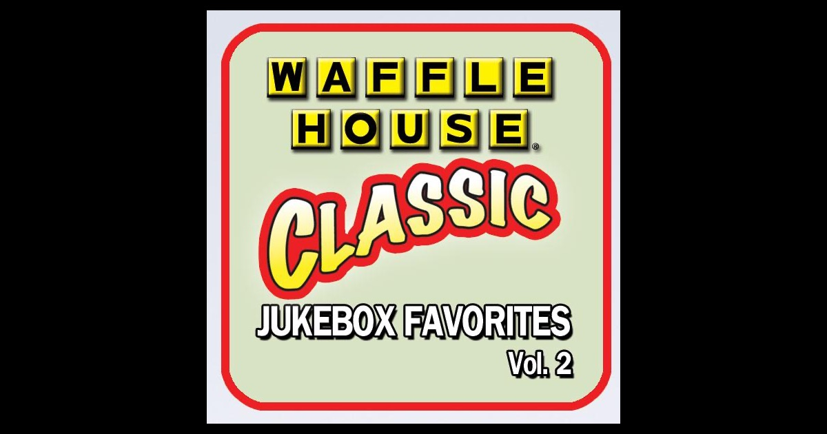 waffle house jukebox favorites vol 2 by various artists