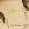 Timeless Opera Vintage Recordings 1911-1954 Vol 2, Various Artists