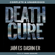 James Dashner - The Death Cure: The Maze Runner, Book 3 (Unabridged)