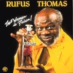 Rufus Thomas - All Night Worker
