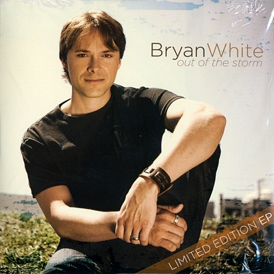 Out of the Storm - EP - Bryan White