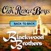 Back to Back Oak Ridge Boys Blackwood Brothers