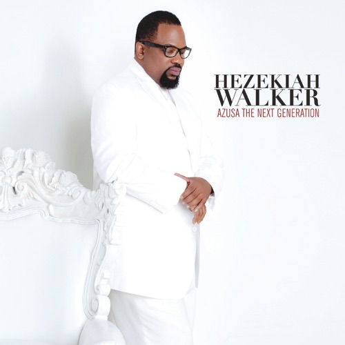 Every Praise  with Hezekiah Walker (Gospel Music)