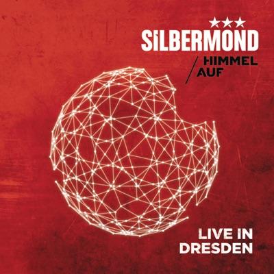 Himmel auf (Live in Dresden) [Deluxe Version] - Silbermond