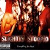 Slightly Stoopid - Sweet Honey