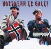 Nordmenn er Gale!