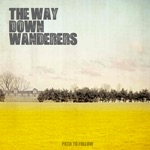 The Way Down Wanderers - Path to Follow