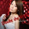Doubt the World - Single ジャケット画像