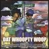 Dat Woopty Woop, Soopafly