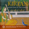 Kirtan Spiritual Chants for Daily Meditation