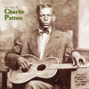 Charley Patton - The Best of Charlie Patton  artwork