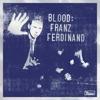 Blood: Franz Ferdinand ジャケット写真