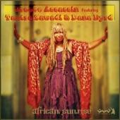 Groove Assassin feat. Tantra Zawadi, Dana Byrd - African Sunrise