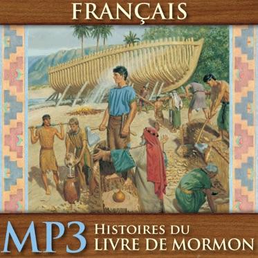 Histoires du Livre de Mormon | MP3 | FRENCH