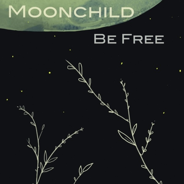 Moonchild - The Things You Do
