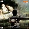 Lakeer Ka Fakeer (Original Motion Picture Soundtrack) EP