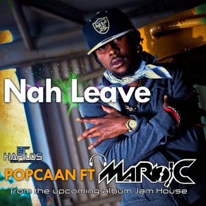 Nah Leave (feat. Mario C) - Single Mp3 Download