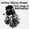 Jeffrey Philip Nelson - All Creatures of Our God and King