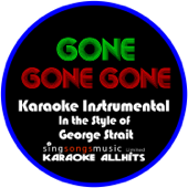 Gone Gone Gone (In the Style of Phillip Phillips) [Karaoke Instrumental Version]