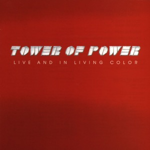 Tower Of Power - Down to the Nightclub (Live)