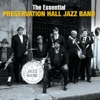 The Essential Preservation Hall Jazz Band, Preservation Hall Jazz Band