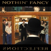 Nothin' Fancy - I Want to Slow Dance With You