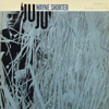 Wayne Shorter - JuJu (Rudy Van Gelder Edition)  artwork