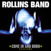 Come in & Burn Sessions - Rollins Band
