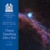 Choose Something Like a Star, Mormon Tabernacle Choir