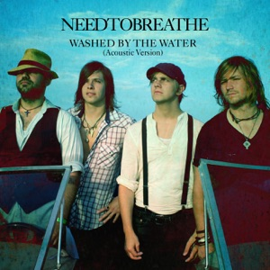 Washed By the Water (Acoustic Version) - Single Mp3 Download