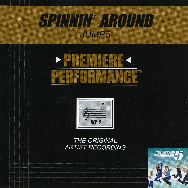 Premiere Performance: Spinnin' Around - Single