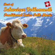Best of Schweizer Volksmusik - Traditional Swiss Folk Music - Kompositionen von Marino Manferdini - Various Artists - Various Artists