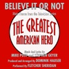 Believe It Or Not - Theme from the GREATEST AMERICAN HERO by Mike Post & Stephen Geyer - Single