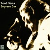 Wrap Your Troubles In Dreams (And Dream Your Troubles Away)  - Zoot Sims