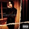 Eat Me, Drink Me (Bonus Track Version), Marilyn Manson