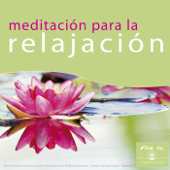 Meditación para la Relajación: Vive la Meditación
