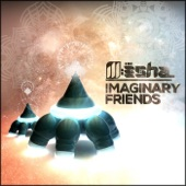 Ill:Esha - Imaginary Friends