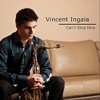 Vincent Ingala - Can't Stop Now  artwork