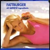 Fattburger - So Far So What