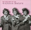 The Very Best of the Andrews Sisters, The Andrews Sisters