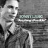 Jonny Lang - Anythings Possible Song Lyrics