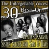 The Unforgettable Voices: 30 Best Of Gladys Knight, Sister Sledge and Sam & Dave ジャケット写真