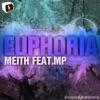 Euphoria Feat. Mp - Single, Meith