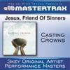 Jesus Friend of Sinners Performance Tracks EP