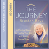 Brandon Bays - The Journey: An Extraordinary Guide for Healing Your life and Setting Yourself Free grafismos