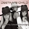 Lose My Breath / Soldier - EP, Destiny's Child