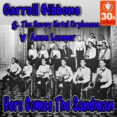 Here Comes The Sandman - Single - Carroll Gibbons