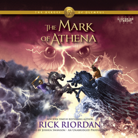 The Mark of Athena: The Heroes of Olympus, Book 3 (Unabridged) audiobook